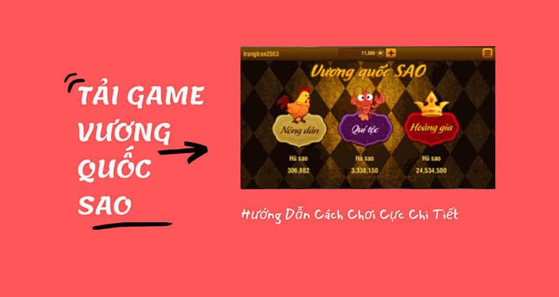 Tải Game Vương Quốc Sao Về Điện Thoại – Game Slot Giải Trí Cực Hấp Dẫn
